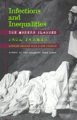 Infections and Inequalities The modern plagues